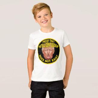 "Trump: Proof ""Intelligent Design"" Doesn't Exist T-Shirt"