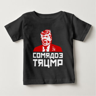"Trump Protest Baby T-Shirt: ""COMRADE TRUMP"" Baby T-Shirt"