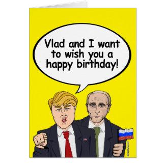 Trump Putin Birthday Card - Vladamir and I wish yo