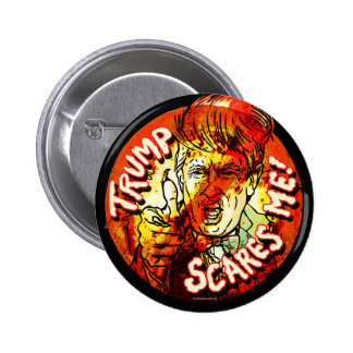 Trump Scares Me 2016 2 Inch Round Button