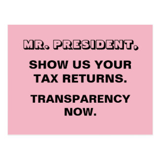 Trump Show Us Your Tax Returns Transparency Postcard