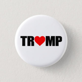 """""""'TRUMP' SPELLED WITH HEART"""" 1 INCH ROUND BUTTON"""