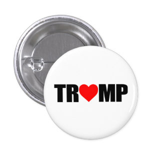 """'TRUMP' SPELLED WITH HEART"" 1 INCH ROUND BUTTON"