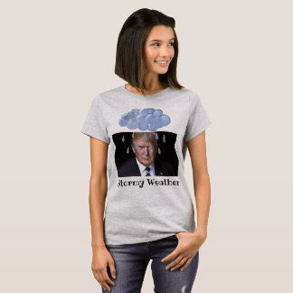 Trump Stormy Weather T-Shirt