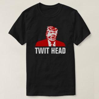 Trump T-Shirt: TWIT HEAD T-Shirt