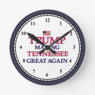TRUMP TENNESSEE GREAT AGAIN ROUND CLOCK