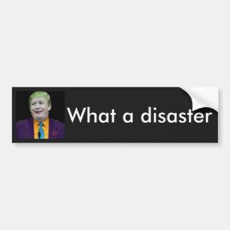 Trump the Disaster Bumper Sticker