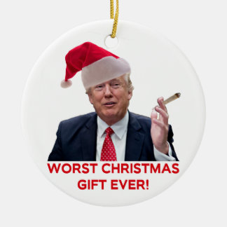 Trump, the worst Christmas gift ever! Ornament