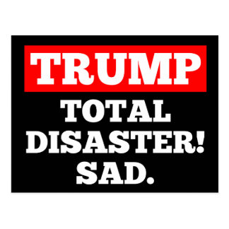 TRUMP = Total Disaster! Sad. Black Postcard