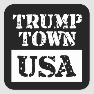 Trump Town USA Black Square Sticker