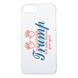 Trump, two small hands iPhone 7 case