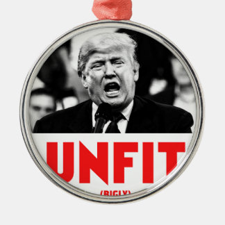 TRUMP UNFIT METAL ORNAMENT