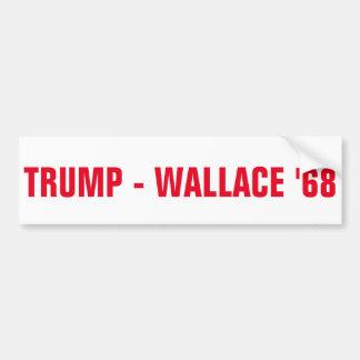 TRUMP -WALLACE '68 BUMPER STICKER