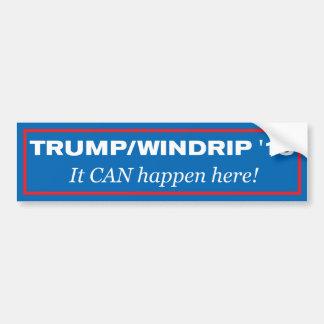 Trump/Windrip '16: It CAN Happen Here! Bumper Sticker