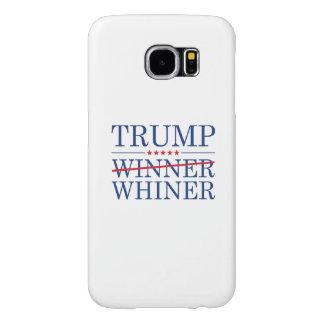Trump Winner Whiner Samsung Galaxy S6 Cases