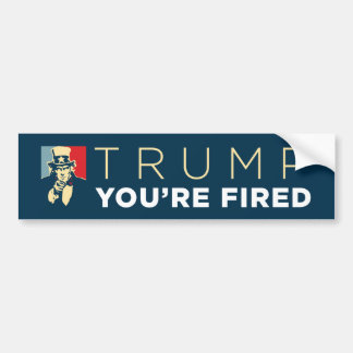 """Trump, You're Fired"" Uncle Sam Bumper Sticker"