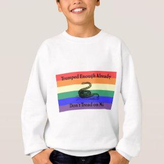 Trumped Enough Already Sweatshirt