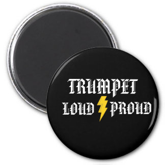 Trumpet:  Loud and Proud Magnet