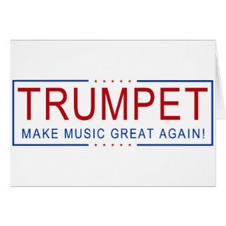 TRUMPET - Make Music Great Again! Card