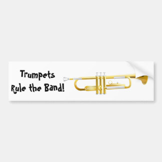 Trumpets Rule the Band! Bumper Sticker