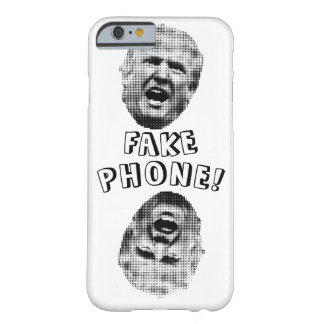 Trumpism-FakePhone! X2 Barely There iPhone 6 Case