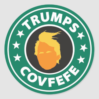 Trumps Covfefe Round Sticker