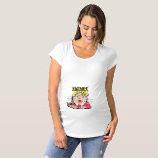 Trumpy Baby - Maternity Shirt - Building Walls!