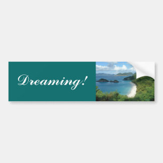 Trunk Bay, Dreaming! Bumper Sticker