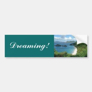 Trunk Bay, Dreaming! Bumper Stickers
