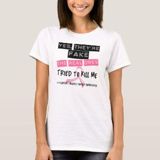 Truquez les vrais essayés pour me tuer cancer du t-shirt