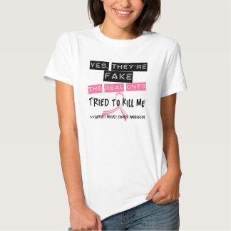 Truquez les vrais essayés pour me tuer cancer du tee shirts