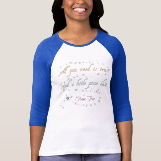 Trust and Pixie Dust Ladies' 3/4 Raglan T-Shirt