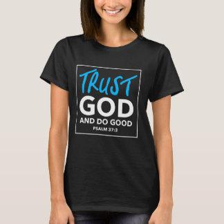 TRUST GOD AND DO GOOD tee