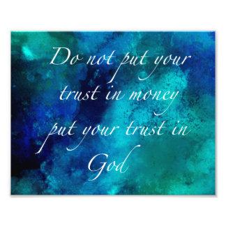 Trust God Quote Photo Print