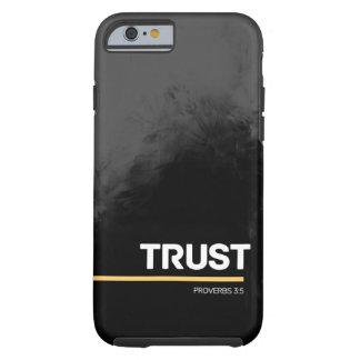 """Trust"" - Grey Design | iPhone 6 case Tough iPhone 6 Case"