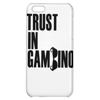 Trust in Gambino Cover For iPhone 5C
