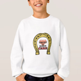 trust in Gods care heart Sweatshirt