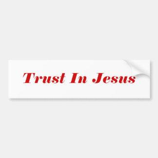 Trust In Jesus Bumper Sticker