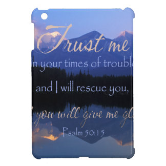 Trust in me in times of Trouble Psalms 50:15 iPad Mini Case