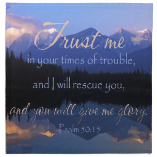 Trust in me in times of Trouble Psalms 50:15 Napkin