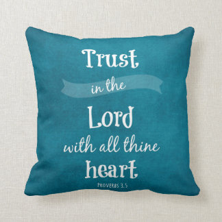 Trust in the Lord Bible Verse Throw Pillow