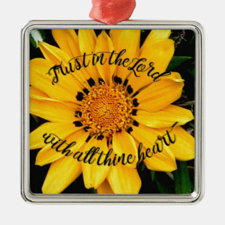 Trust in the Lord Bright Yellow Flower Metal Ornament