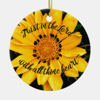 Trust in the Lord Bright Yellow Flower Round Ceramic Ornament