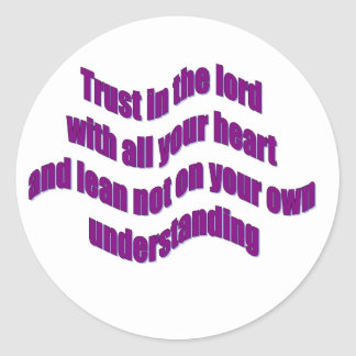 Trust in The Lord Classic Round Sticker