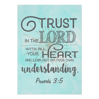 Trust in the Lord Lean Not to Your Understanding Poster