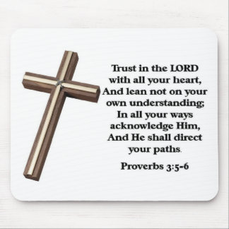 Trust in the Lord Mouse Pads