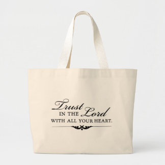 Trust in the Lord With All Your Heart Canvas Bag