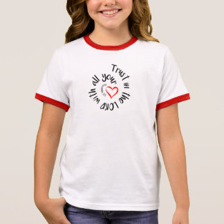 Trust In The LORD With All Your Heart Ringer T-Shirt