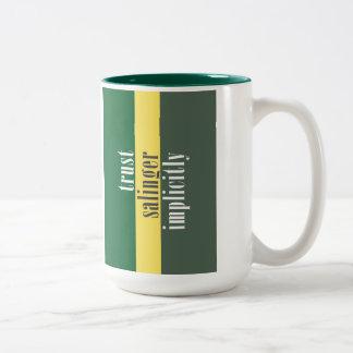 """Trust J. D. Salinger Implicitly"" Two-Tone Coffee Mug"