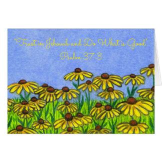 Trust Jehovah-Do Good~Scripture~Black Eyed Susans Card